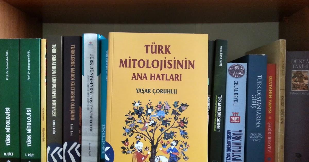 Turk Mitolojisinin Ana Hatlari